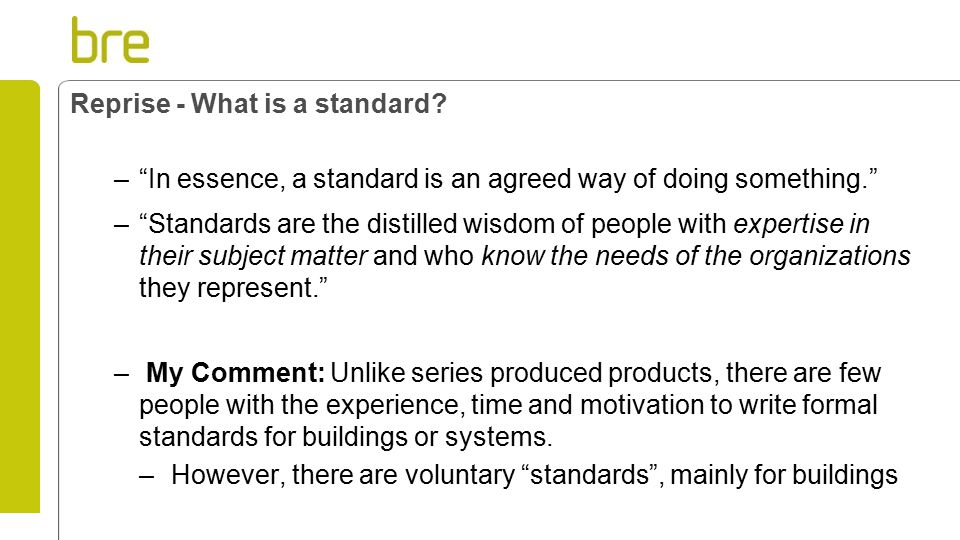 Reprise - What is a standard.