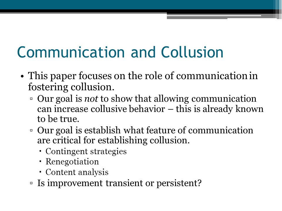 Communication and Collusion This paper focuses on the role of communication in fostering collusion.