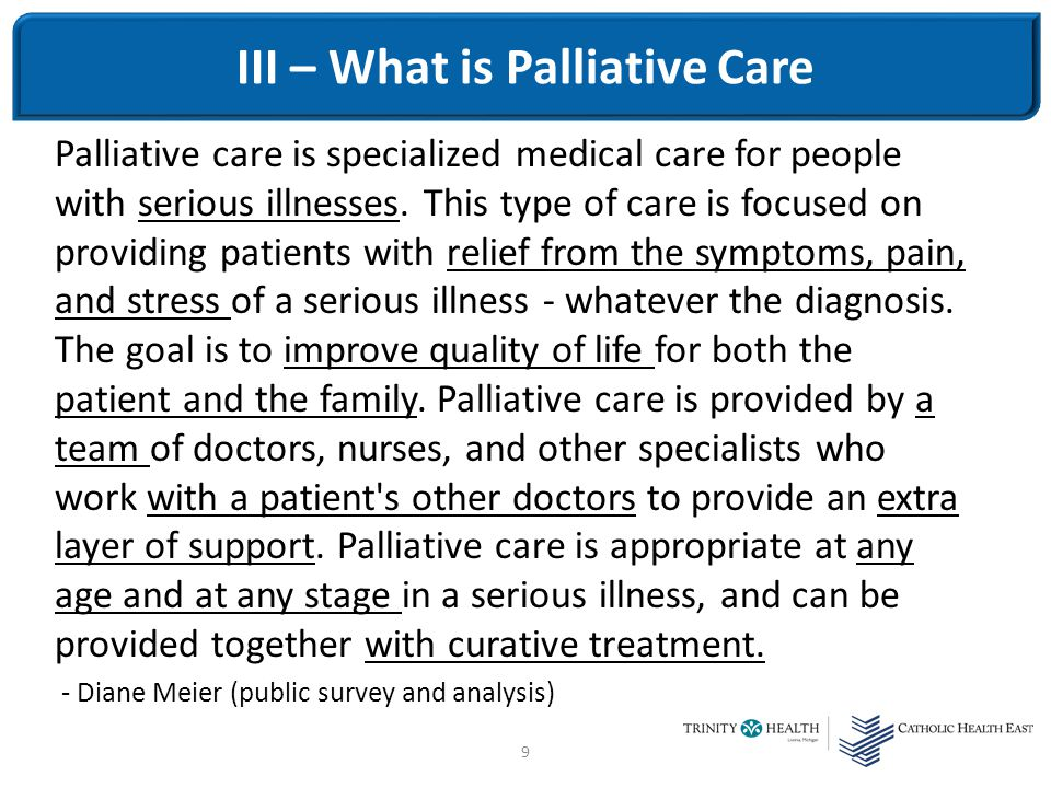 20 Palliative care – Goals of care (Whose goals?) Bias towards Hospice.