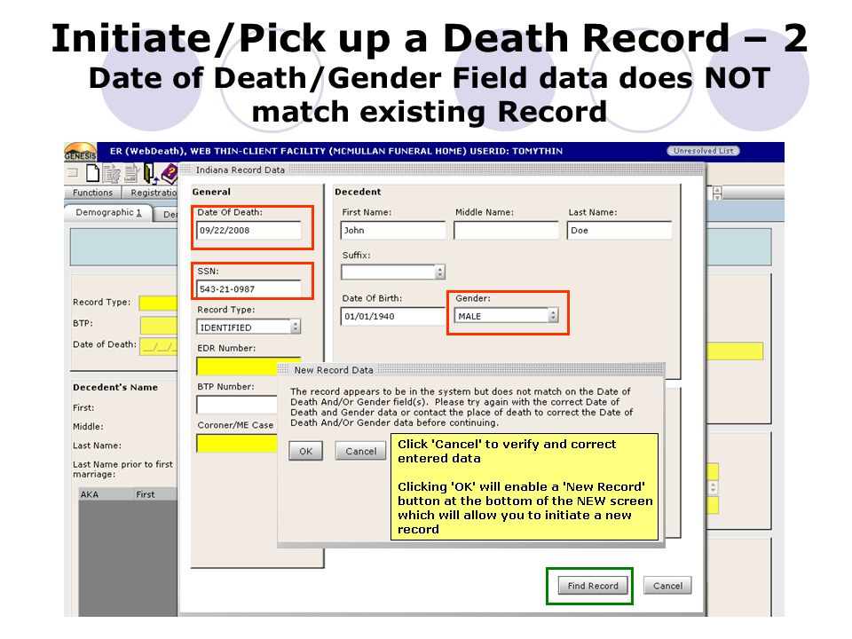 Initiate/Pick up a Death Record – 2 Date of Death/Gender Field data does NOT match existing Record