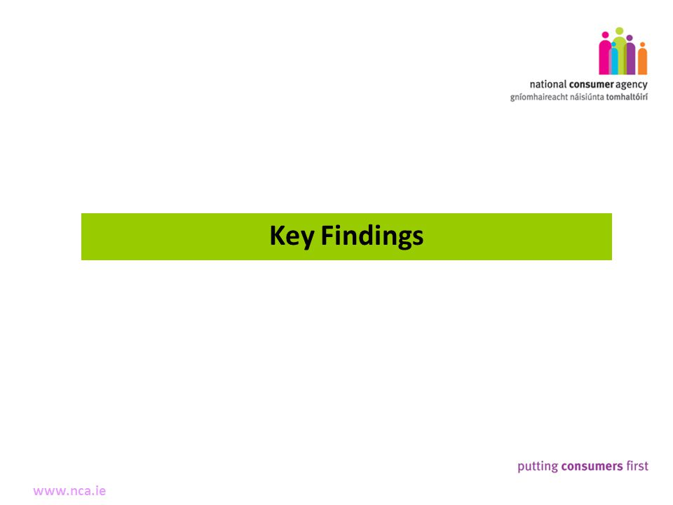 3 Making Complaints www.nca.ie Key Findings