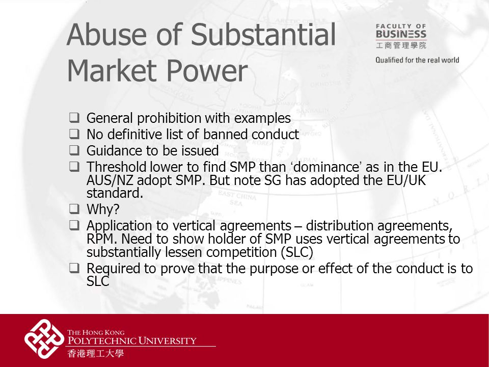 Abuse of Substantial Market Power  General prohibition with examples  No definitive list of banned conduct  Guidance to be issued  Threshold lower