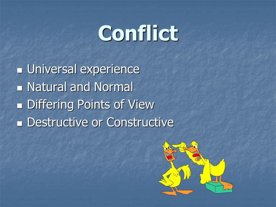 Sources of Conflict Resources Resources Goals/objectives Goals/objectives Miscommunication Miscommunication Attitudes/values Attitudes/values Personality Personality