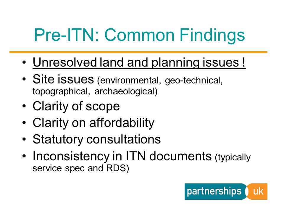 Pre-ITN: Common Findings Unresolved land and planning issues .
