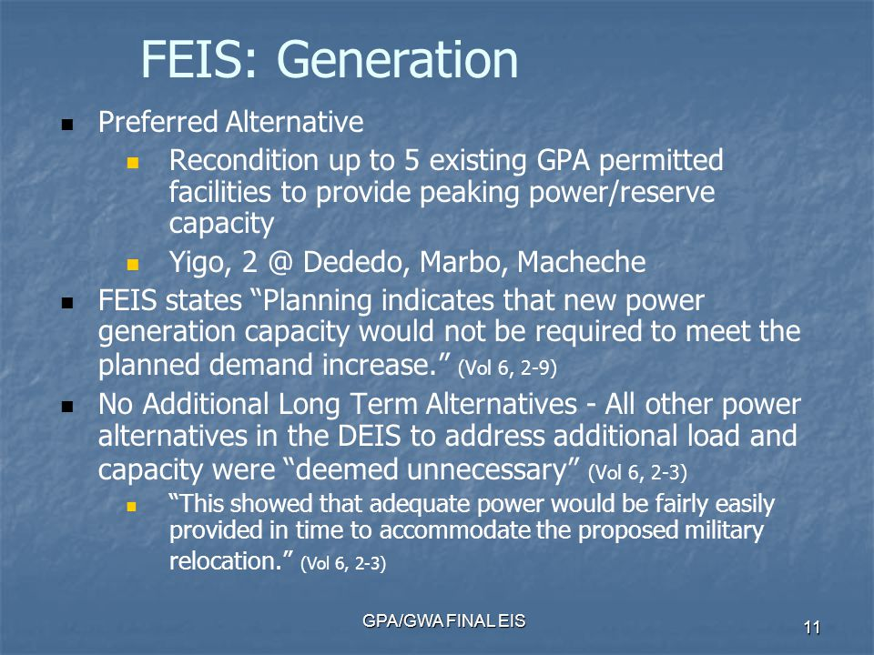 GPA/GWA FINAL EIS 11 Preferred Alternative Recondition up to 5 existing GPA permitted facilities to provide peaking power/reserve capacity Yigo, 2 @ D
