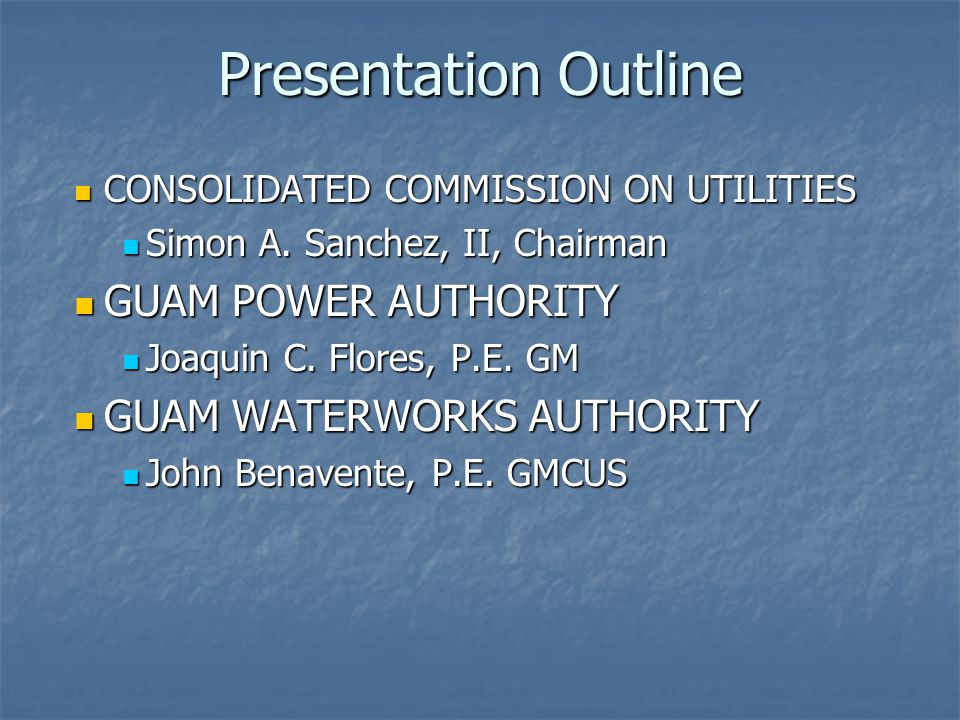Presentation Outline CONSOLIDATED COMMISSION ON UTILITIES CONSOLIDATED COMMISSION ON UTILITIES Simon A.