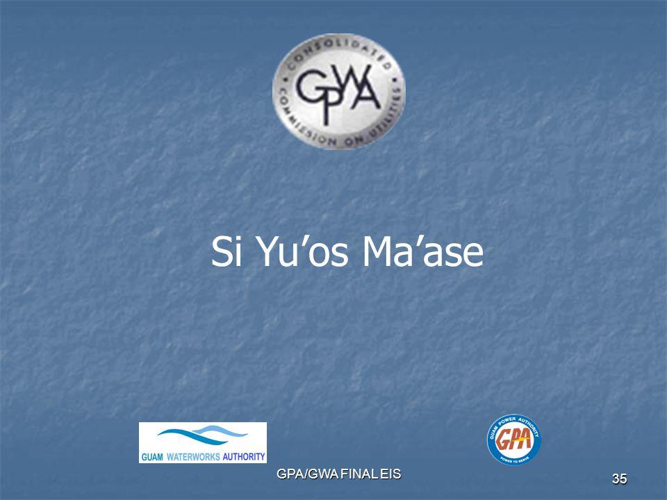 GPA/GWA FINAL EIS 35 Si Yu'os Ma'ase