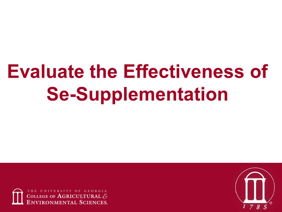 Evaluate the Effectiveness of Se-Supplementation