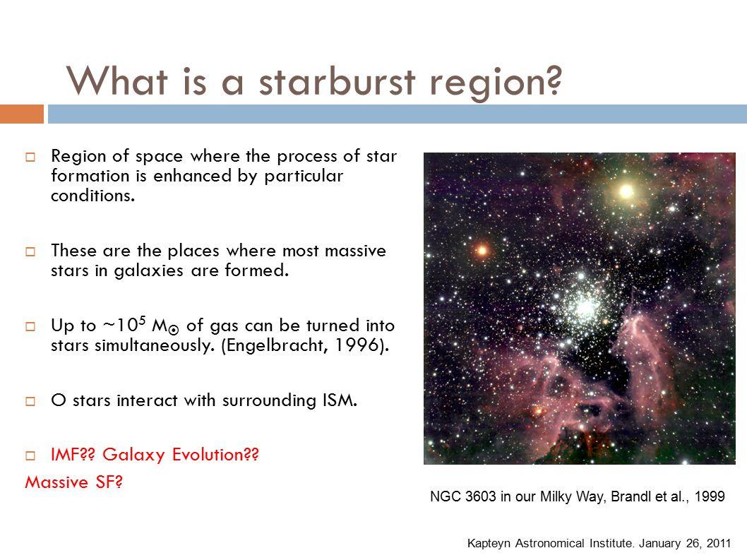 What is a starburst region.