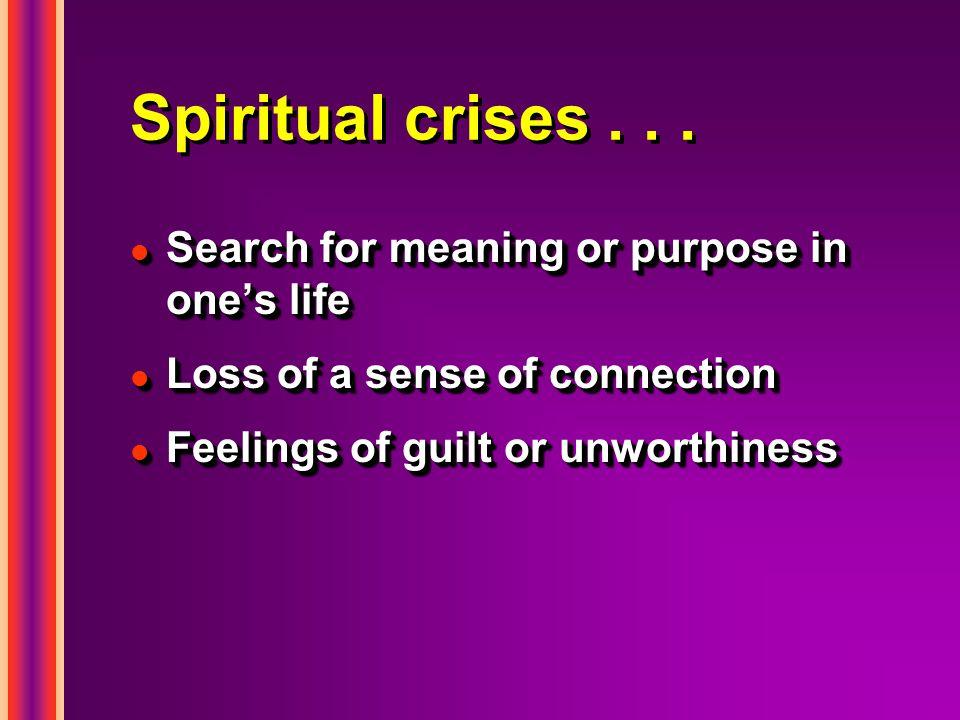 Spiritual crises...