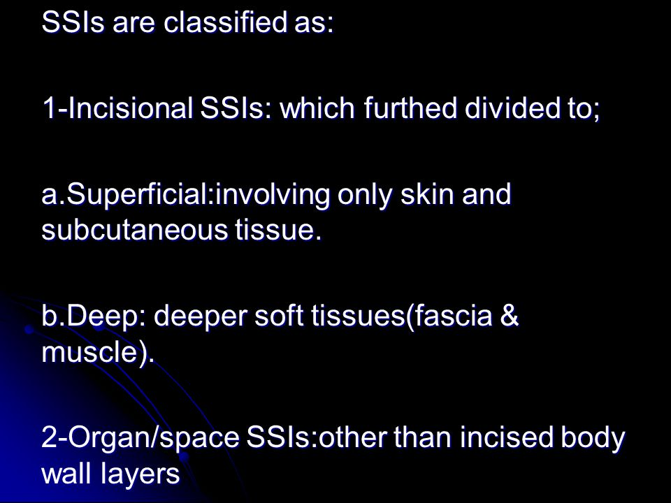 SURGICAL WOUND CLASSIFICATION: Class I/Clean: An uninfected operative wound in which no inflammation is encountered and the respiratory, alimentary, genital, or uninfected urinary tract is not entered.