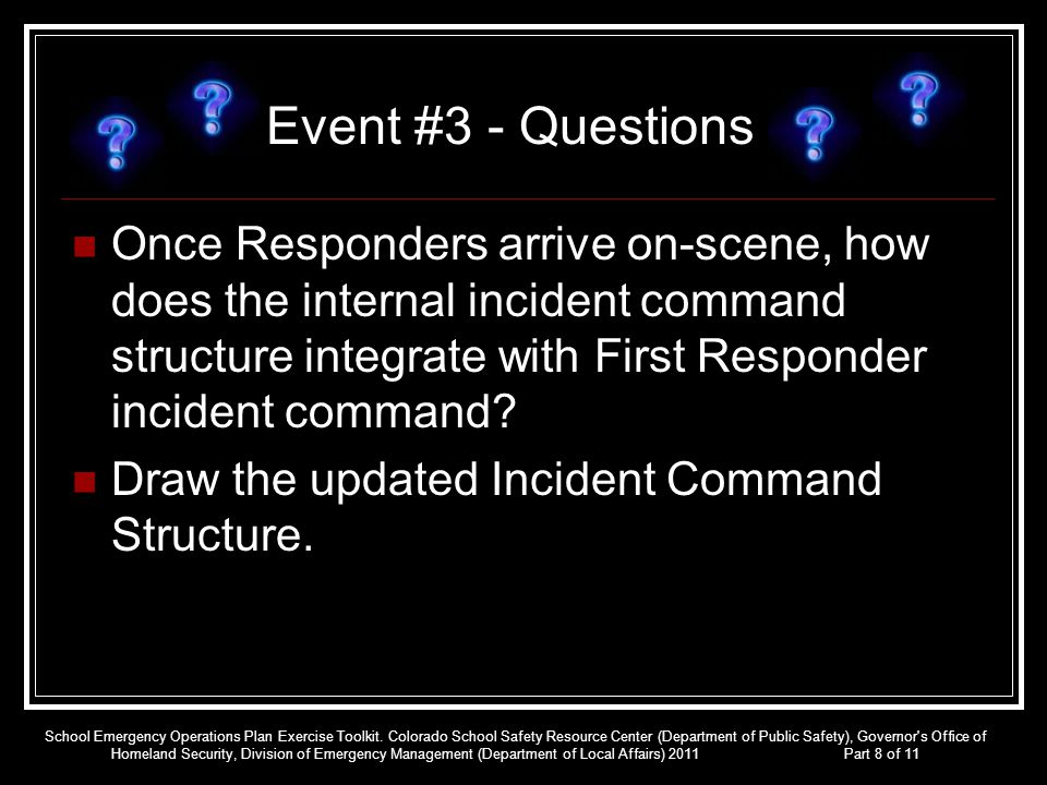 Once Responders arrive on-scene, how does the internal incident command structure integrate with First Responder incident command? Draw the updated In