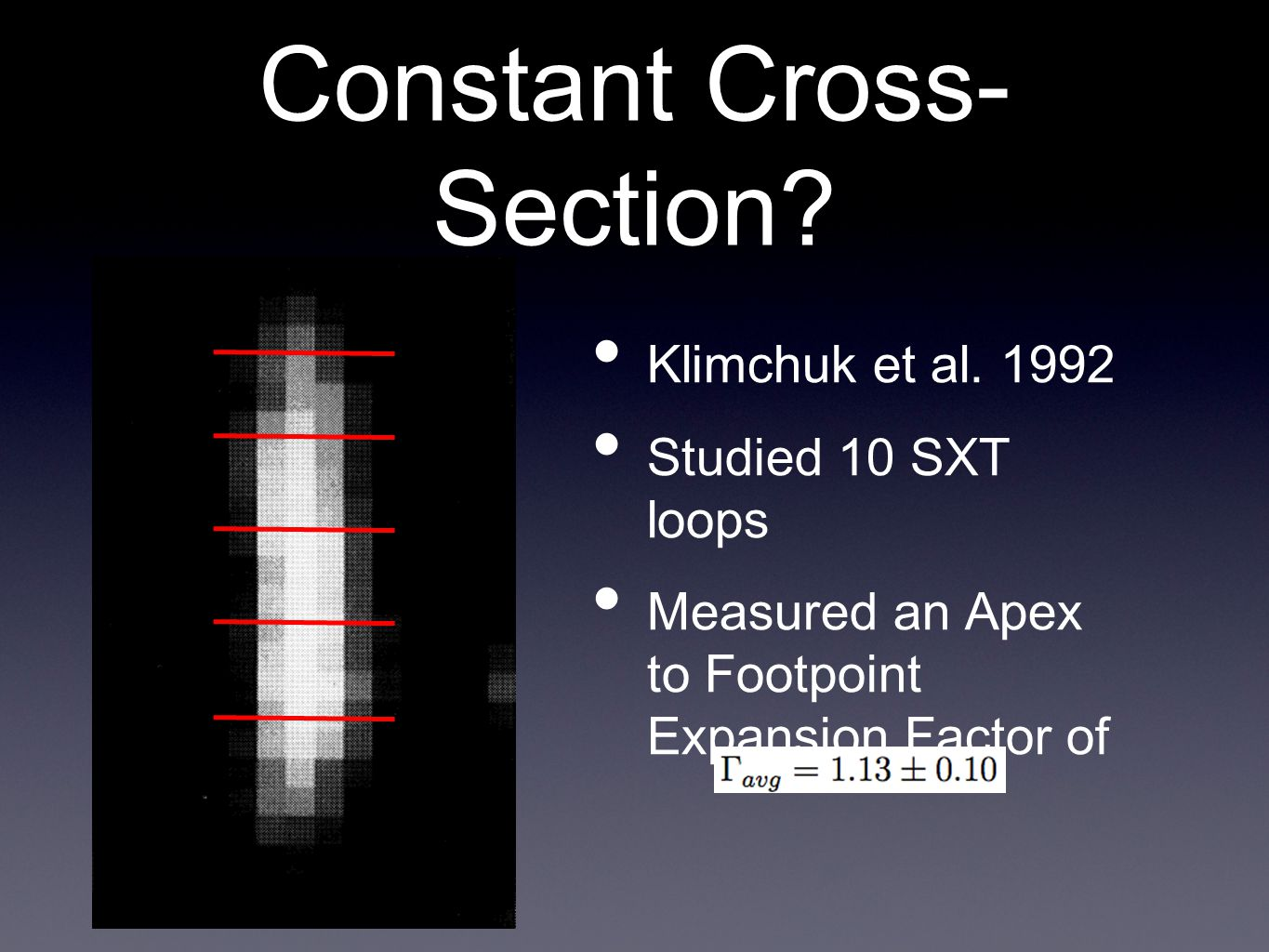 Constant Cross- Section. Klimchuk et al.