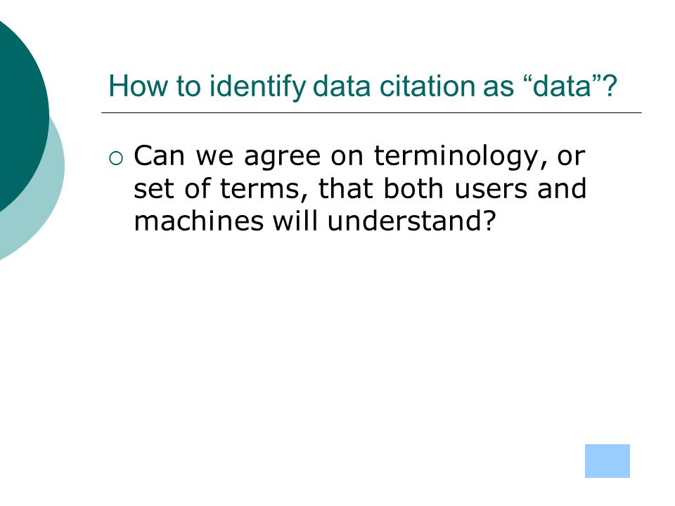 How to identify data citation as data .