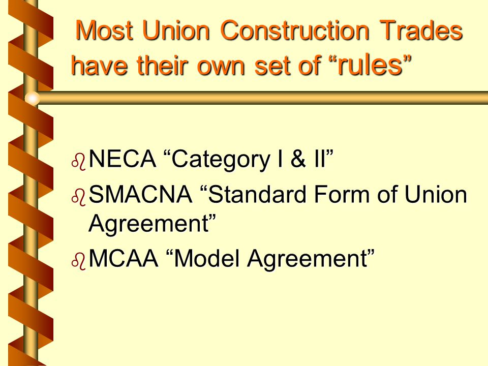 Negotiating in the NECA World Standard and other common labor agreement provisions and requirements in our industry