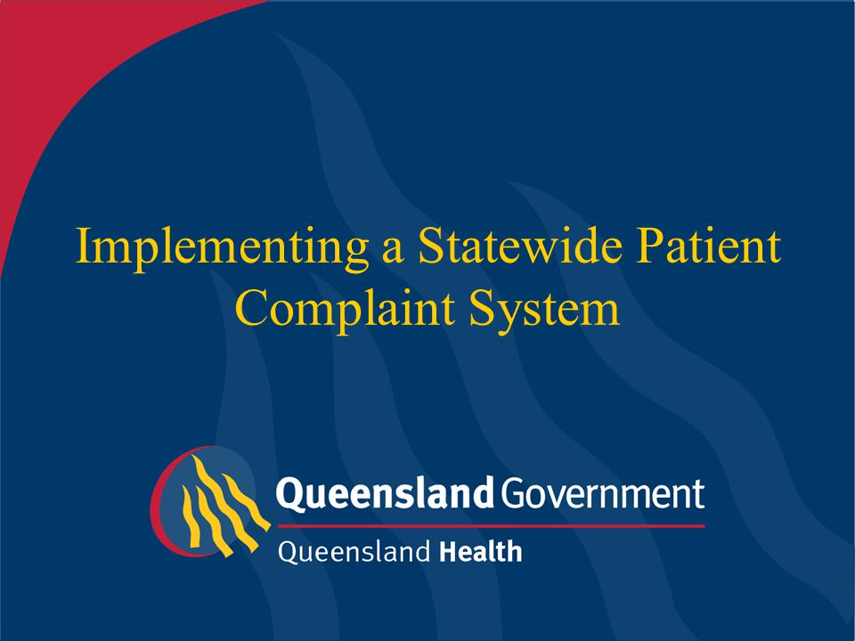 Implementing a Statewide Patient Complaint System