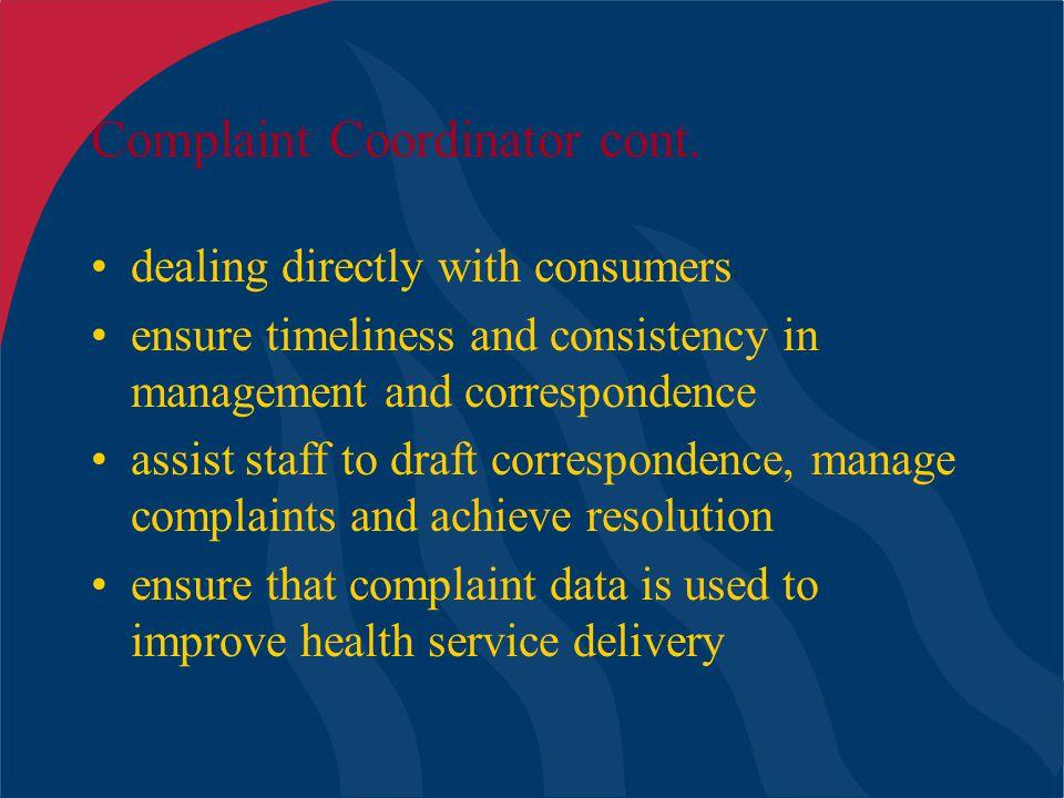 Complaint Coordinator cont.