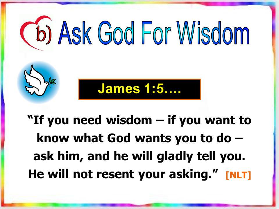 James 1:5….