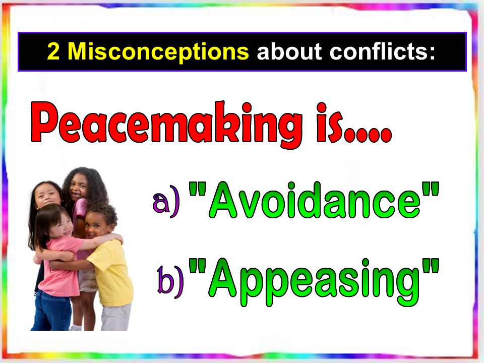 2 Misconceptions about conflicts: