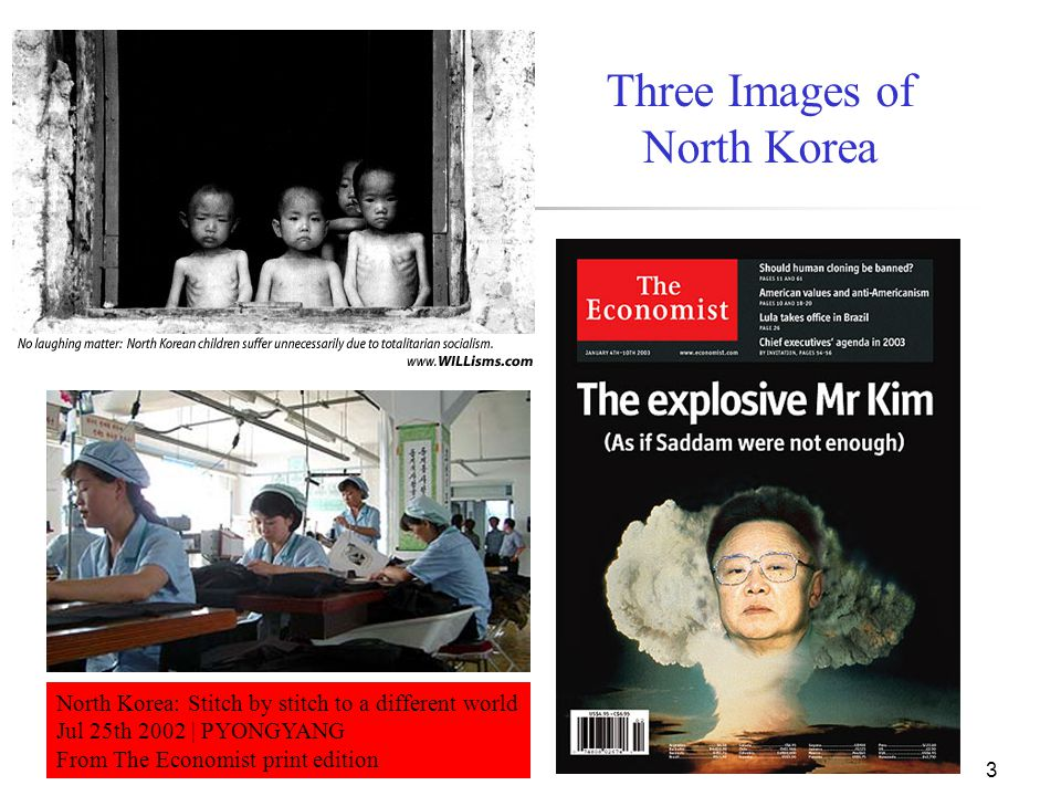 3 North Korea: Stitch by stitch to a different world Jul 25th 2002 | PYONGYANG From The Economist print edition Three Images of North Korea