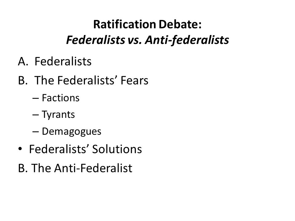 Ratification Debate: Federalists vs.