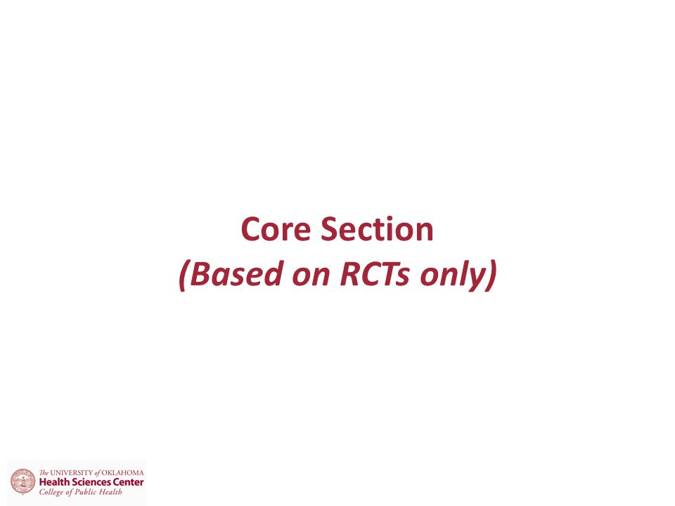 Core Section (Based on RCTs only)