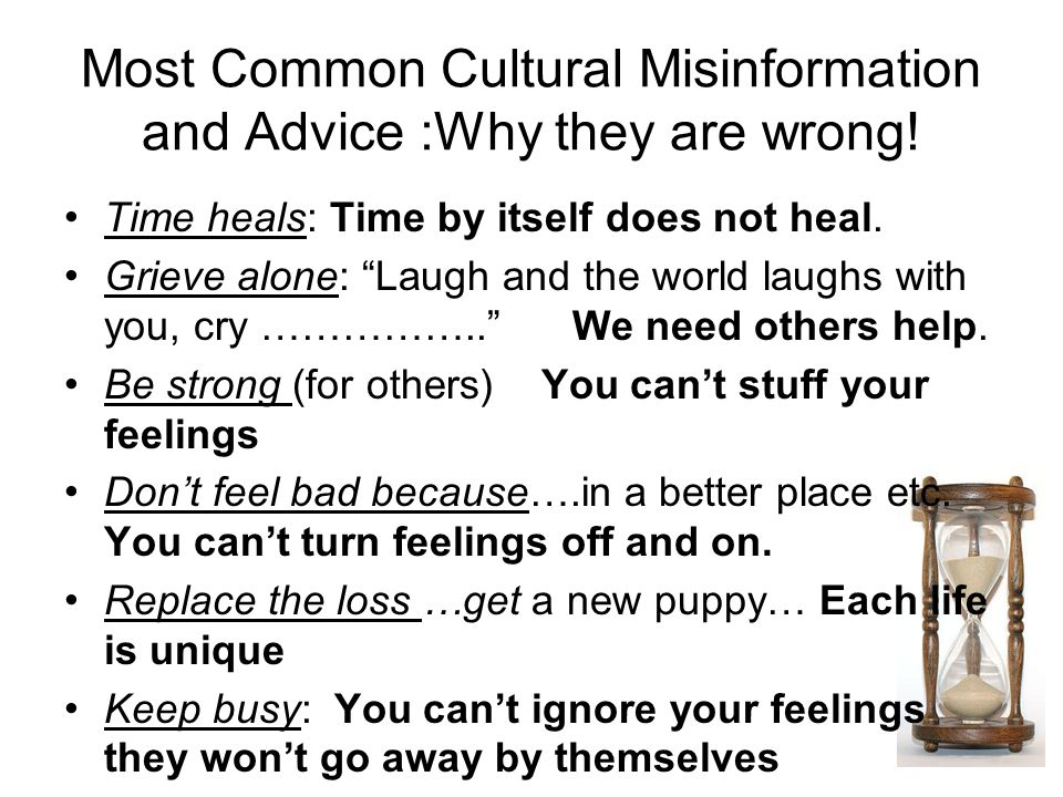Most Common Cultural Misinformation and Advice :Why they are wrong.