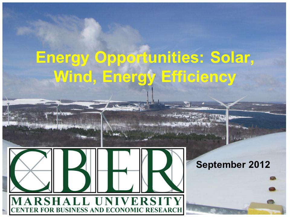 September 2012 Energy Opportunities: Solar, Wind, Energy Efficiency