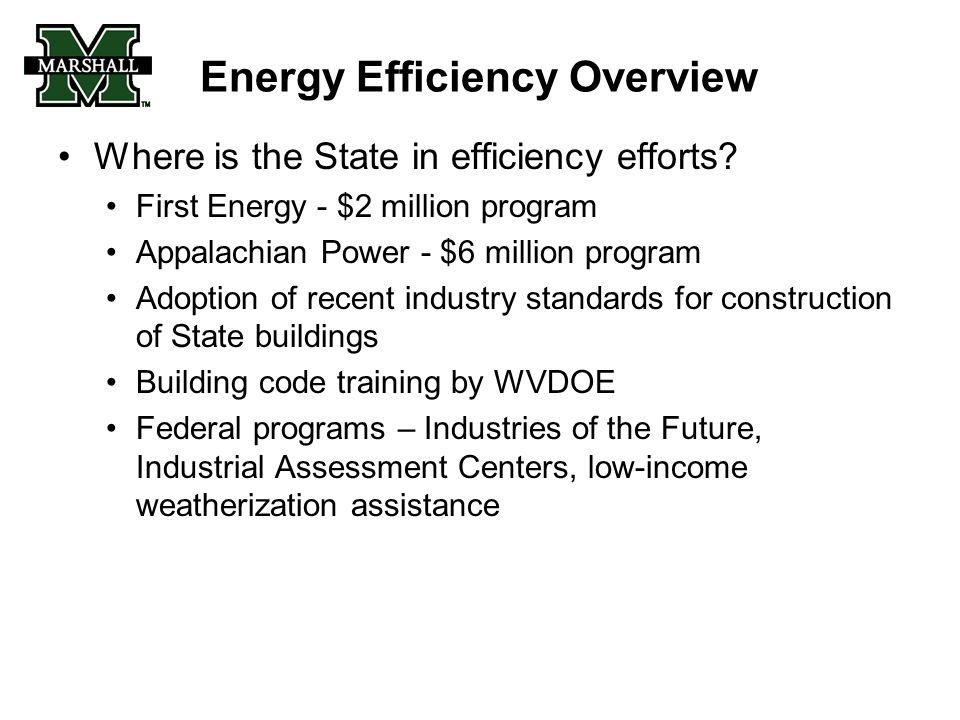 Energy Efficiency Overview Where is the State in efficiency efforts.