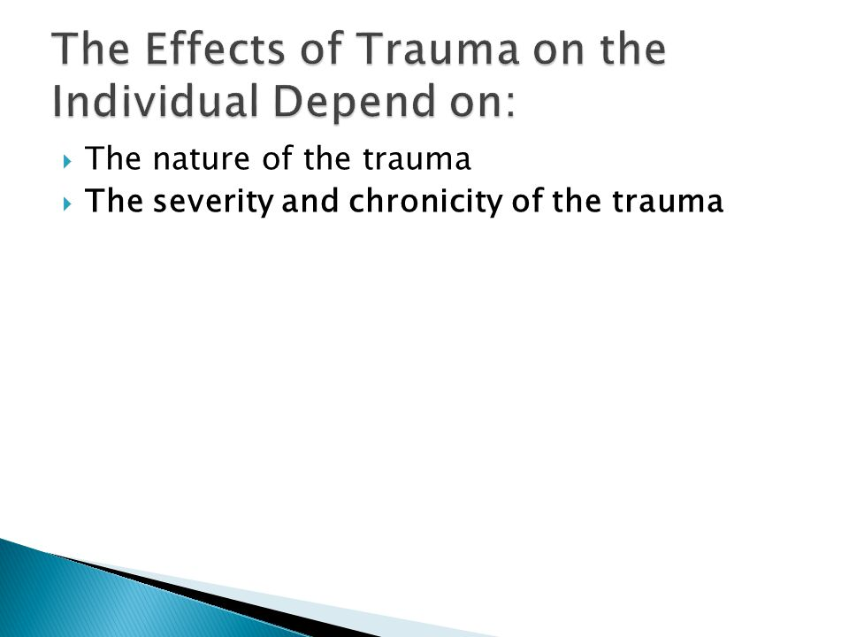 Trauma Fight/Flight /Freeze Numb – unable to act Frontal Cortex Not in Use New Stressor - High Arousal - Excitability Hyper- Vigilant – Poor executive function In the days of dinosaurs this reaction to stress was a survival strategy and led to safety.