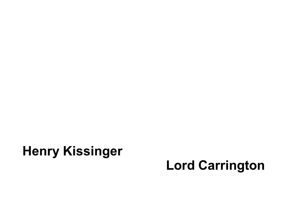 Henry Kissinger Lord Carrington