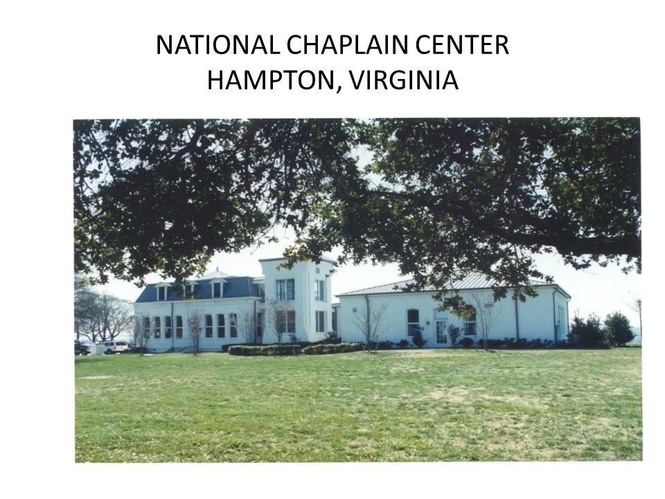 NATIONAL CHAPLAIN CENTER HAMPTON, VIRGINIA