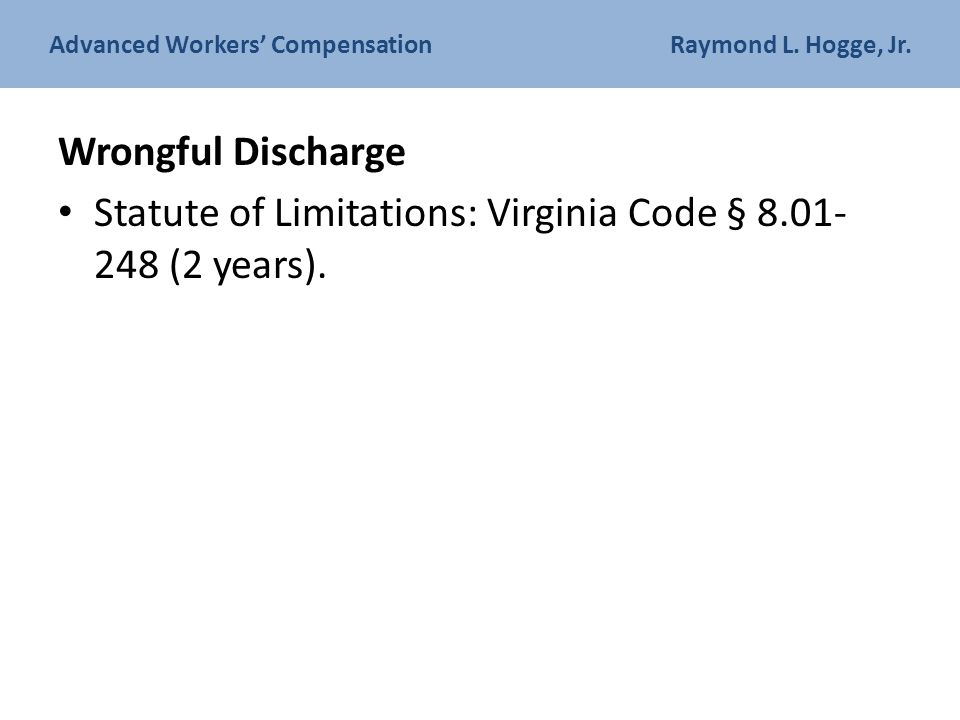Advanced Workers' Compensation Raymond L. Hogge, Jr.