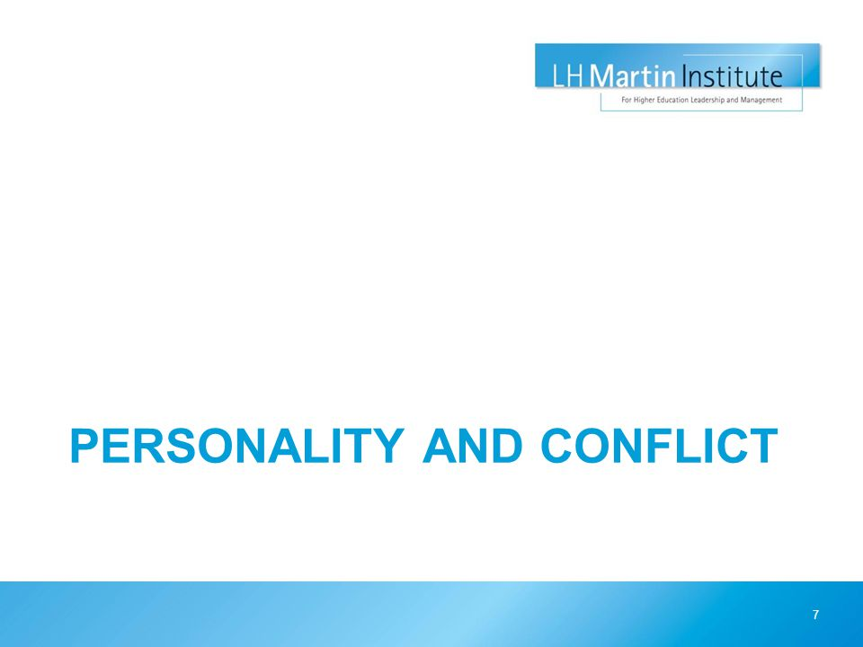 PERSONALITY AND CONFLICT 7