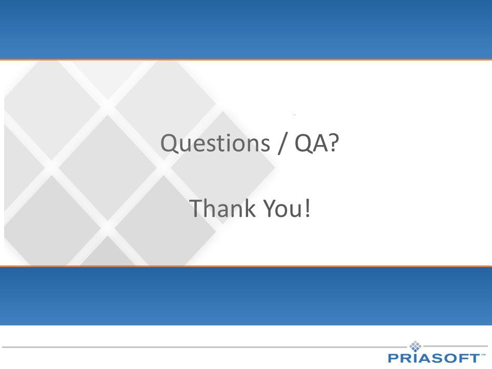 Questions / QA? Thank You!