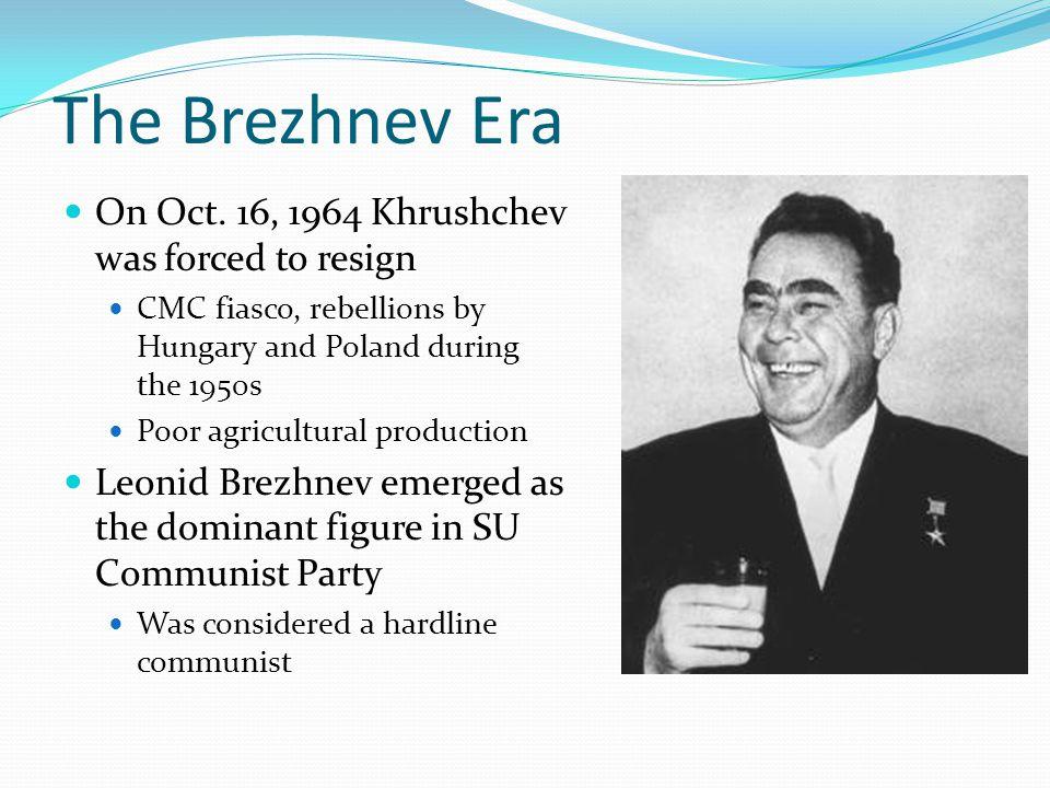 The Brezhnev Era On Oct.