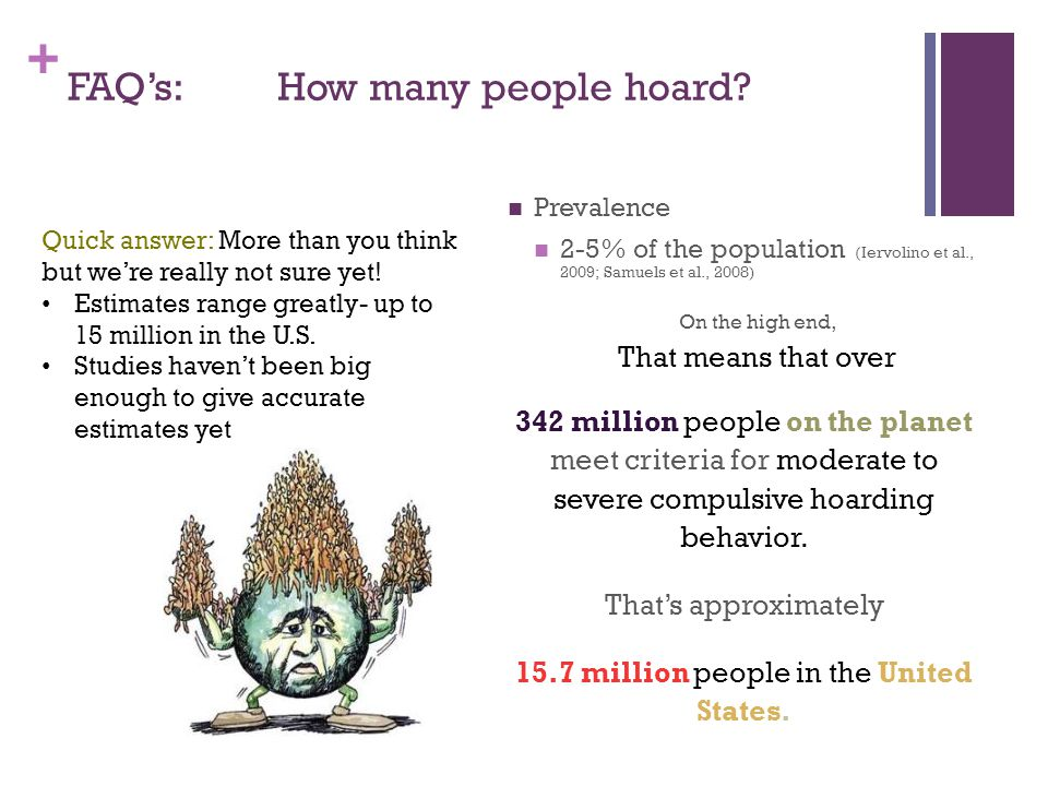 + FAQ's: How many people hoard.