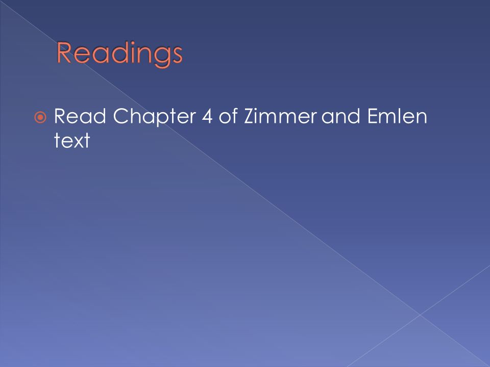  Read Chapter 4 of Zimmer and Emlen text