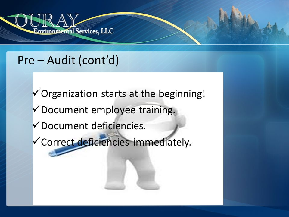 General Aspects of an Audit Record Keeping Inspection logs Facilities (physical) Temporary Storage Off-Site Storage Permits