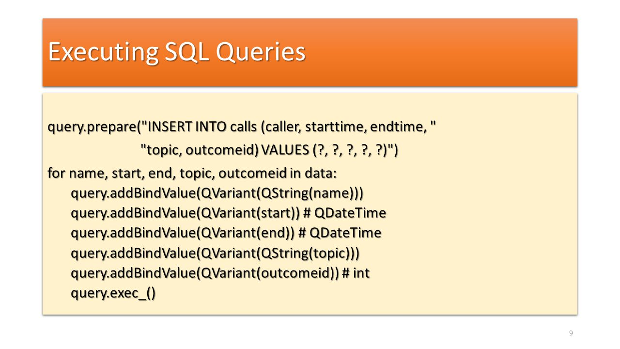 Executing SQL Queries query.prepare(