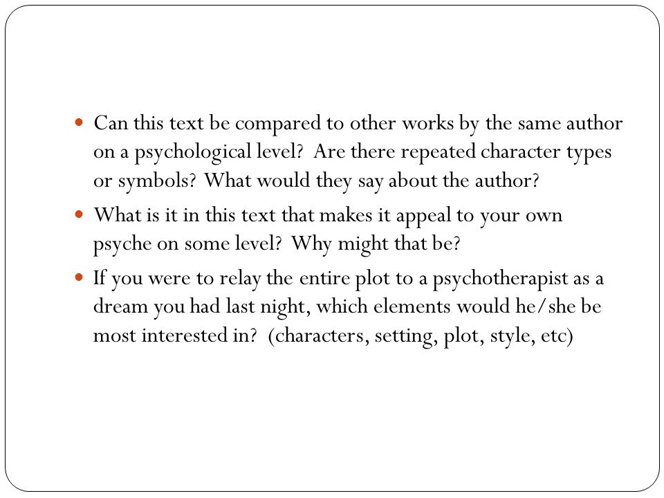 Can this text be compared to other works by the same author on a psychological level? Are there repeated character types or symbols? What would they s
