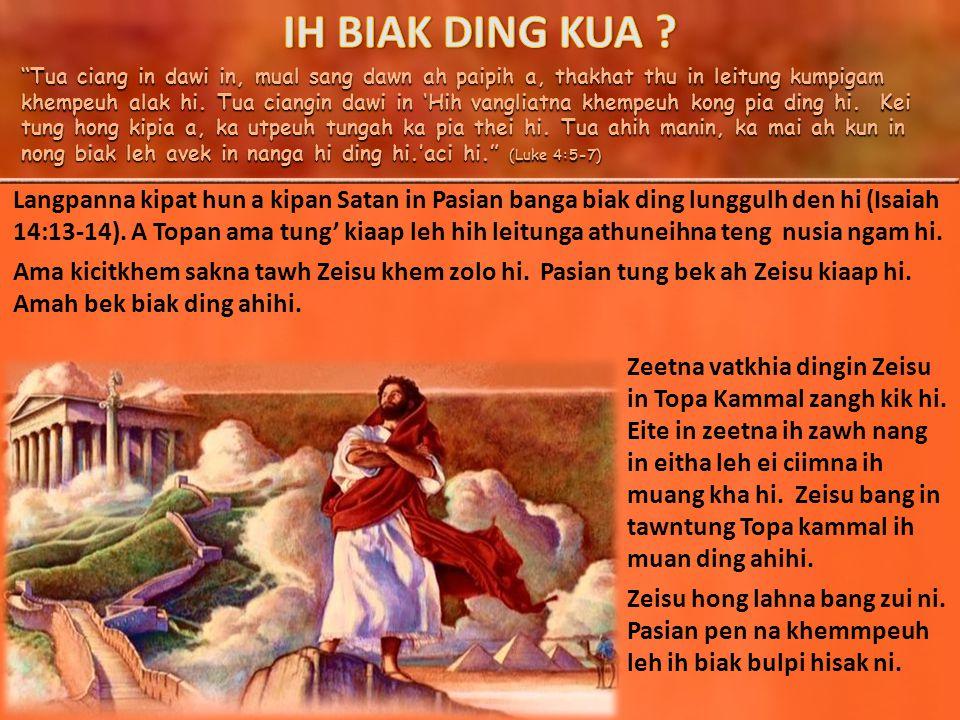 Tua ciang in dawi in, mual sang dawn ah paipih a, thakhat thu in leitung kumpigam khempeuh alak hi.