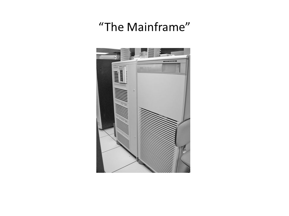 """""""The Mainframe"""""""