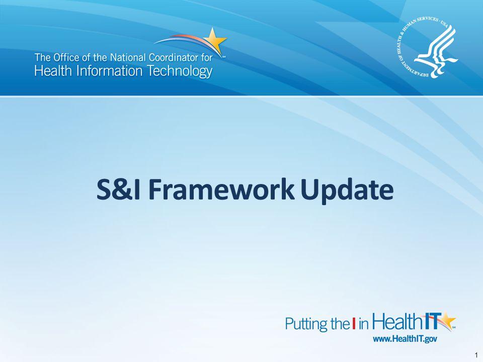 S&I Framework Update 1
