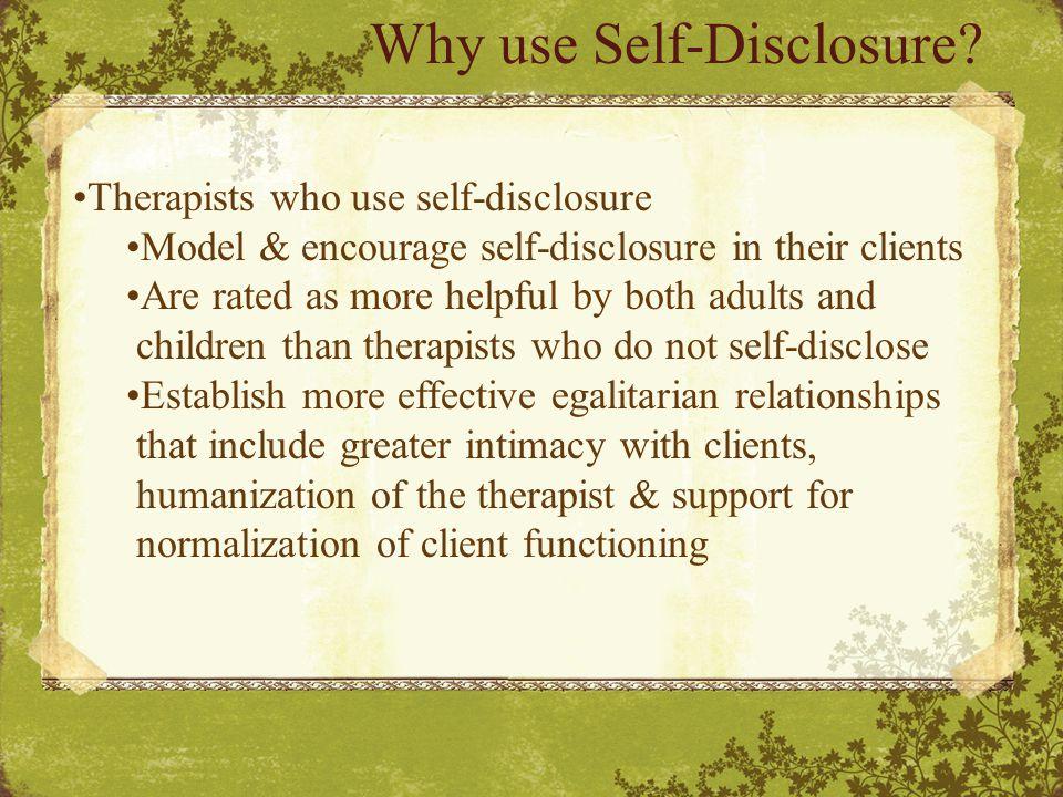 Why use Self-Disclosure.