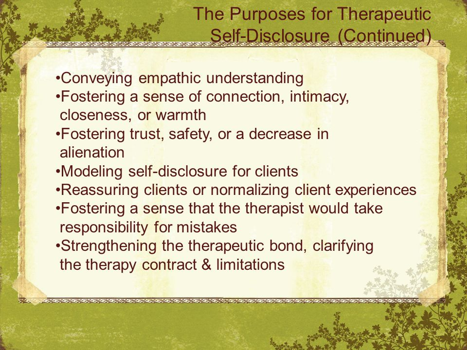 Conclusion Both self-disclosure & storytelling, as interventions, can move the focus of therapy away from the clients & onto the counselor or imply that the family or its members should become like the therapist—or even, inadvertently, support one family member while undermining another.