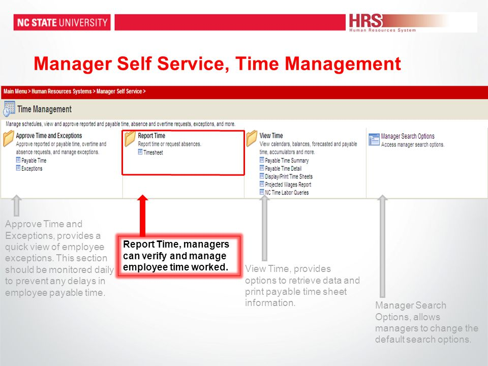 Manager Self Service, Time Management Report Time, managers can verify and manage employee time worked.