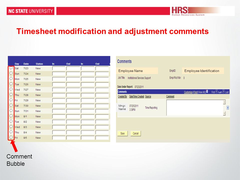Timesheet modification and adjustment comments Comment Bubble Employee NameEmployee Identification Mngr.
