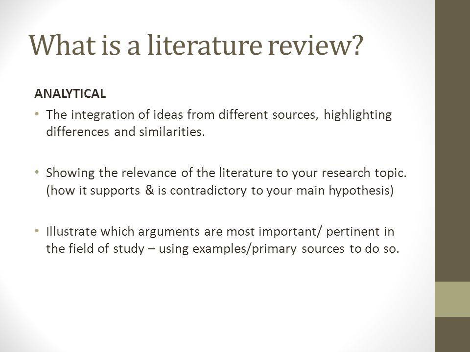 Selecting Articles to Review The aim is not to discuss every single article, but the major opinions/themes on the topic.