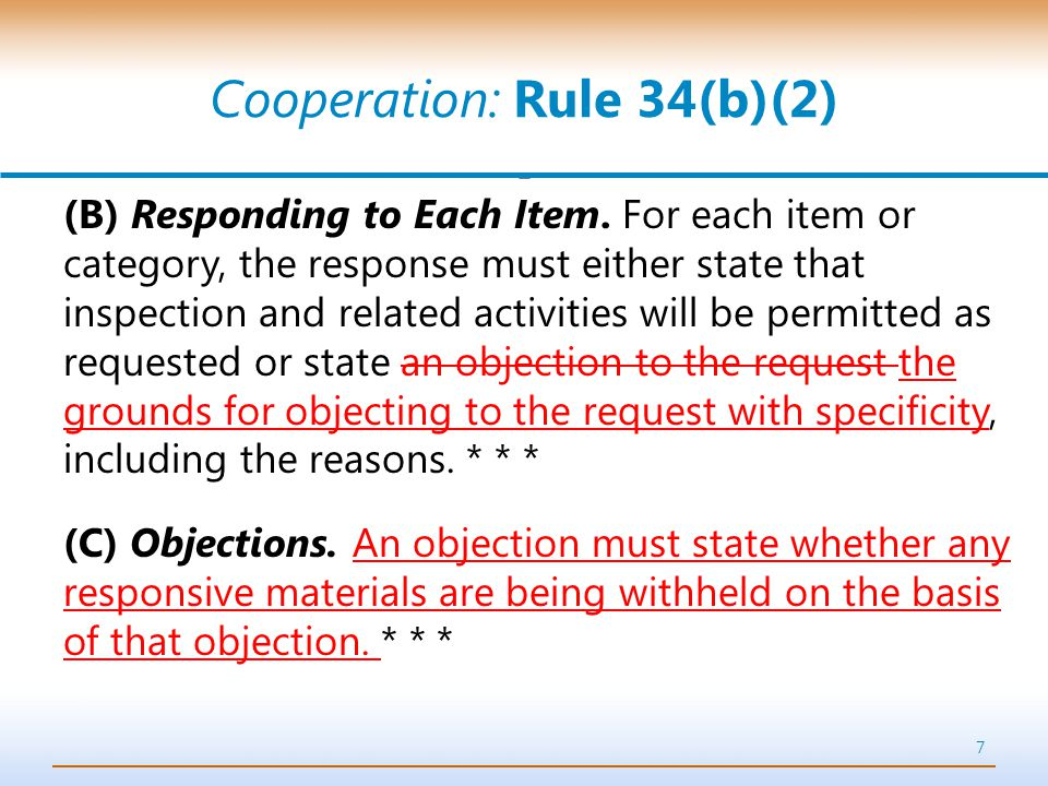 Cooperation: Rule 34(b)(2) (B) Responding to Each Item.
